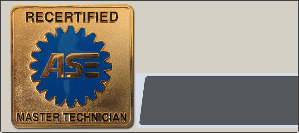 Recertified ASE Master Technician